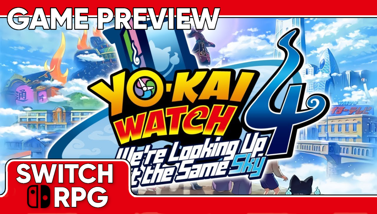 Yo-kai Watch 4: We're Looking Up at the Same Sky Preview (Switch) (Japan Import)