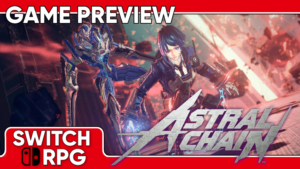 Astral Chain Preview (Switch)