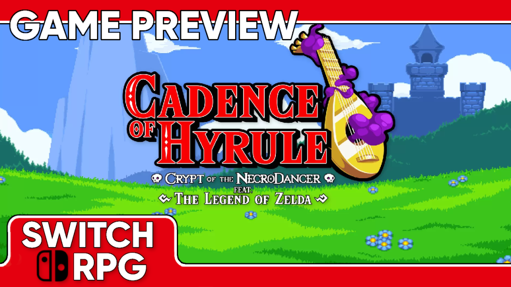 Cadence of Hyrule: Crypt of the Necrodancer Preview (Switch)