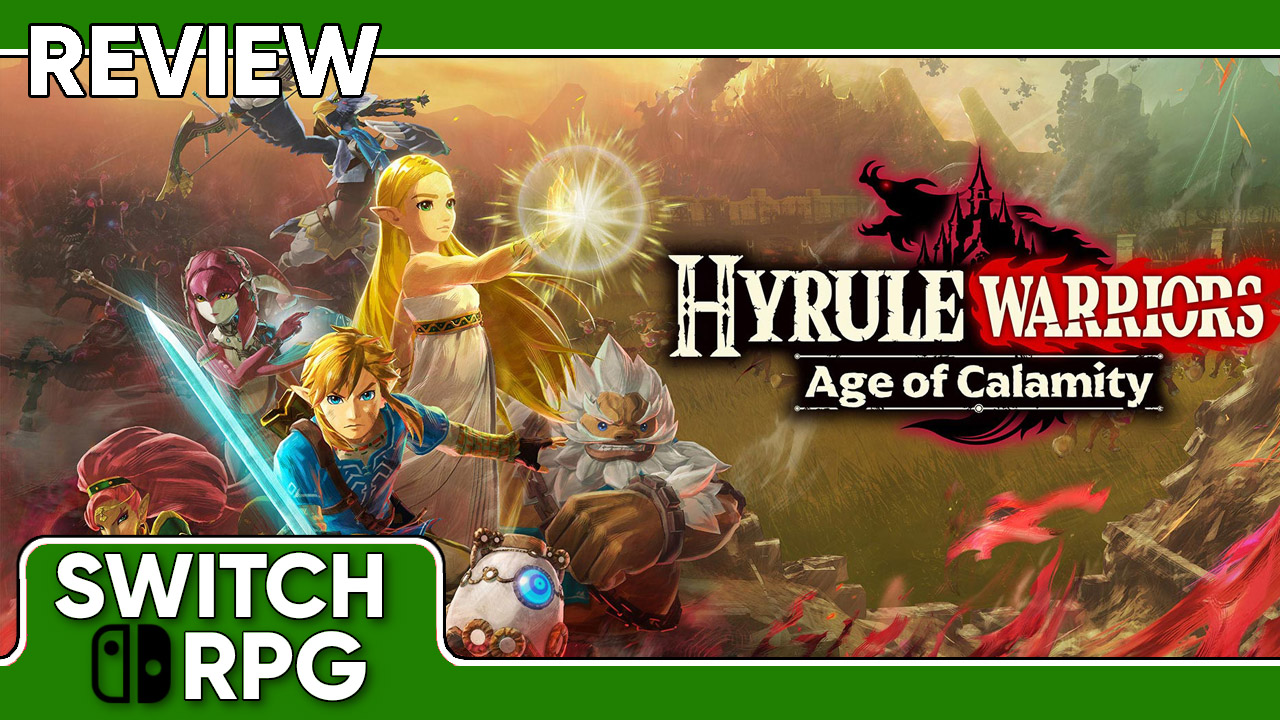 Hyrule Warriors: Age of Calamity Review (Switch)