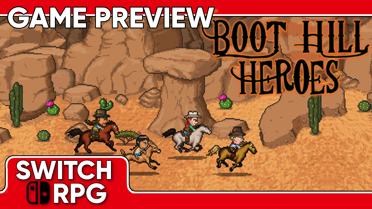 Boot Hill Heroes Preview (Switch)