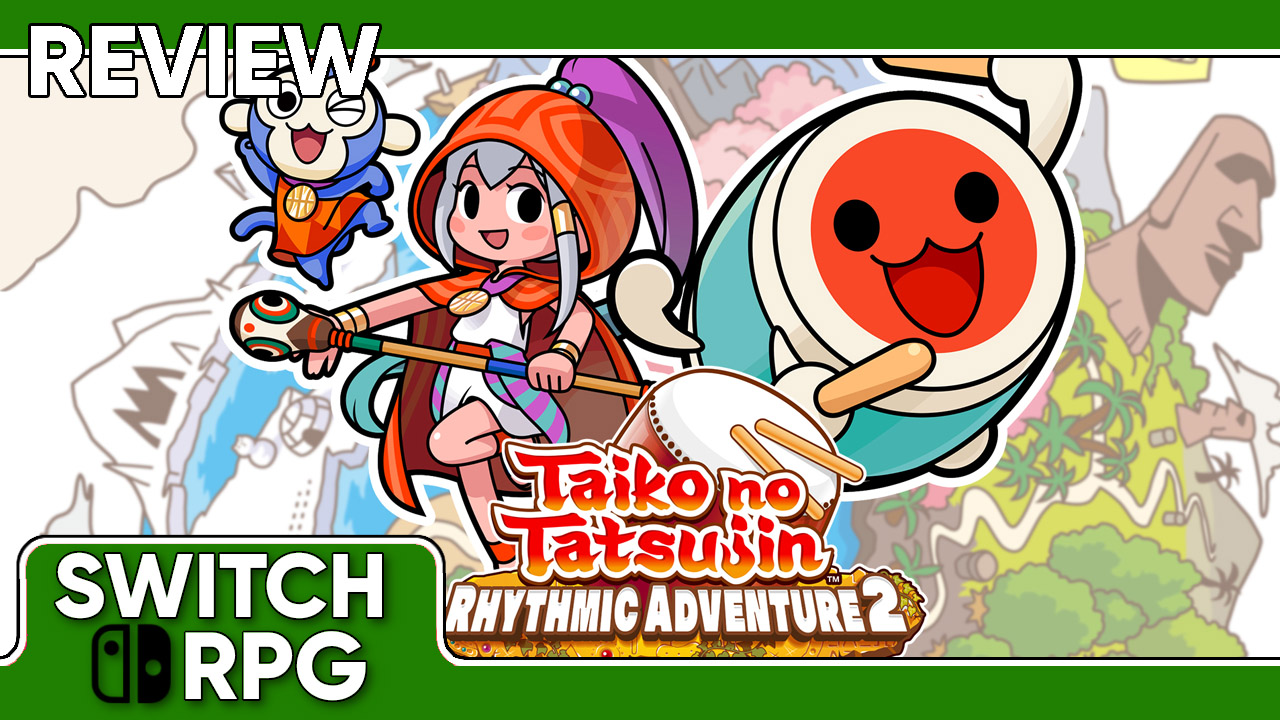 Taiko no Tatsujin: Rhythmic Adventure 2 Review (Switch)
