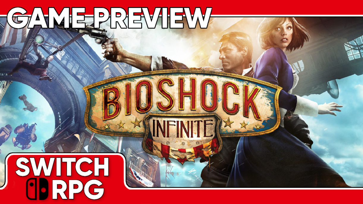 Bioshock Infinite Preview (Switch)