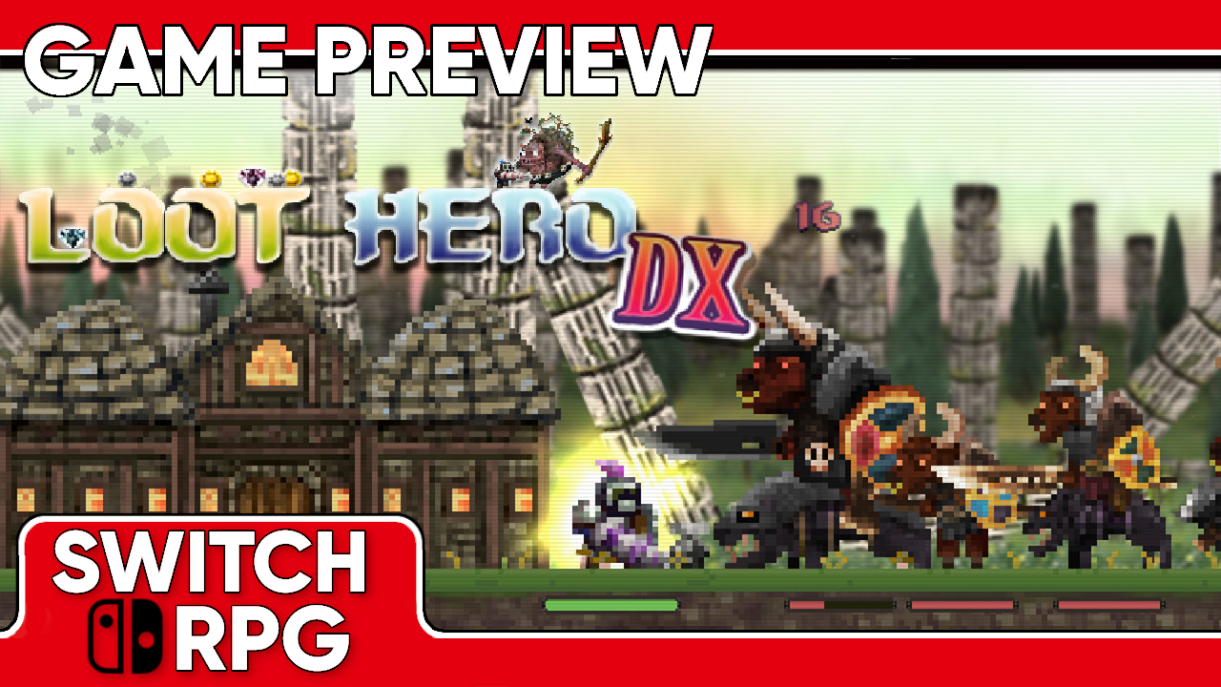 Loot Hero DX Preview (Switch)