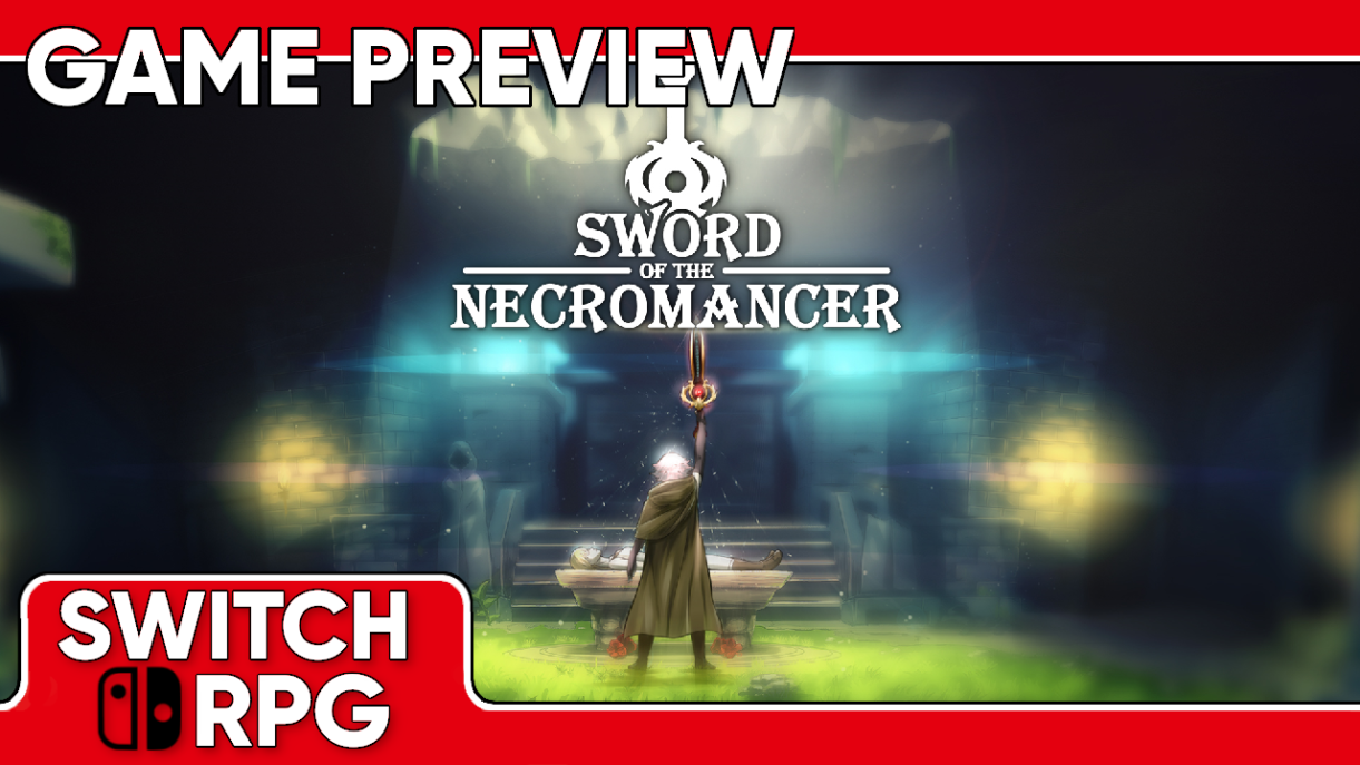 Sword of the Necromancer Preview (Switch)