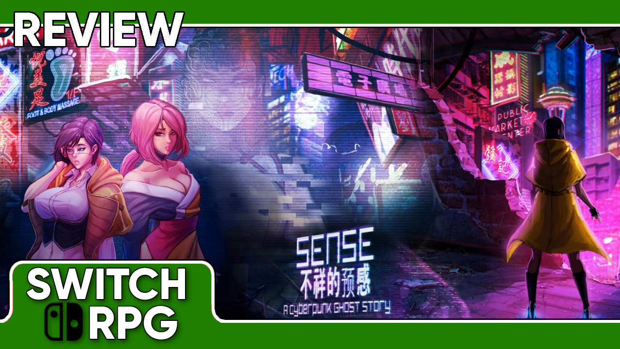 Sense - A Cyberpunk Ghost Story Review (Switch)