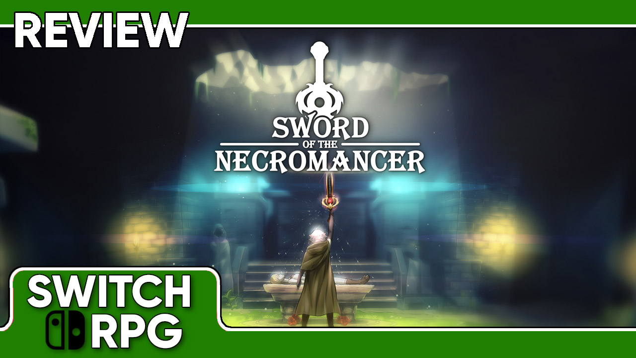 Sword of the Necromancer Review (Switch)