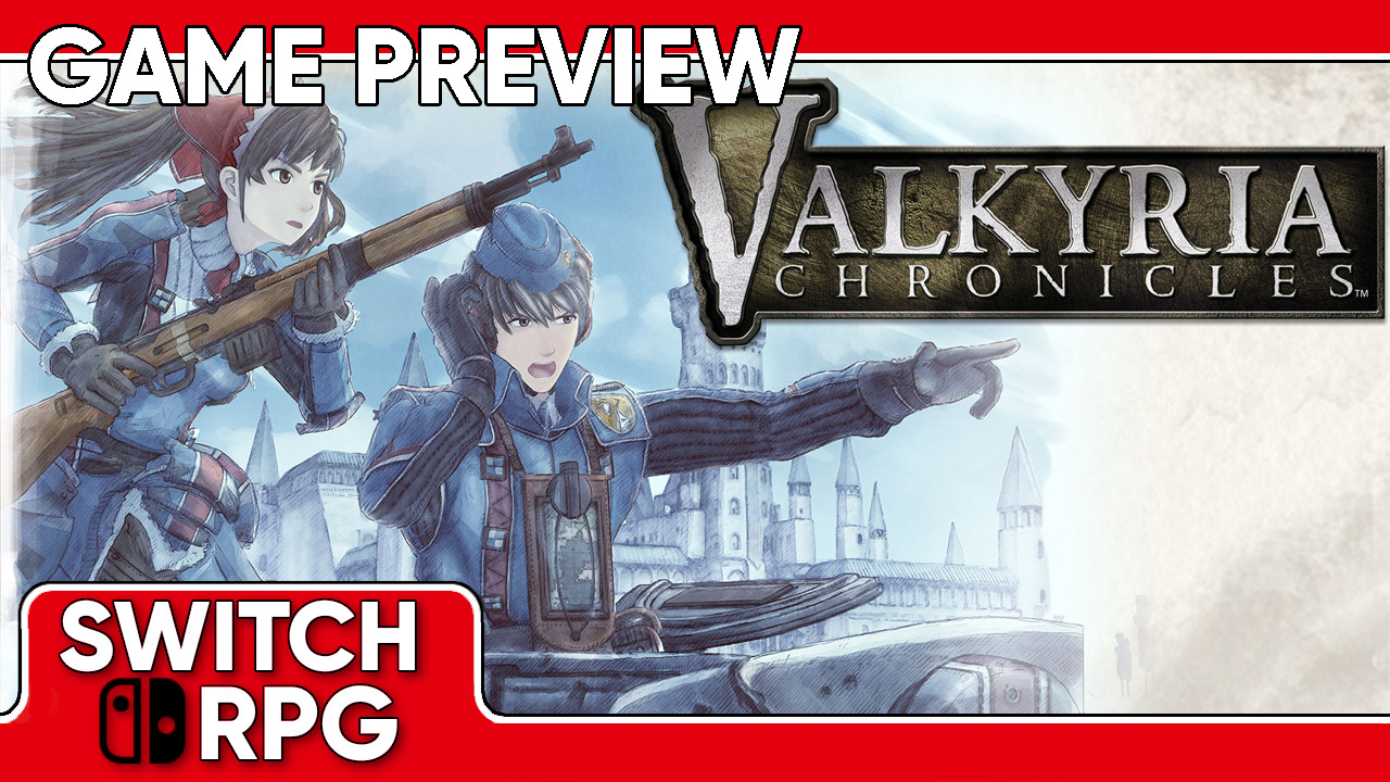 Valkyria Chronicles Preview (Switch)