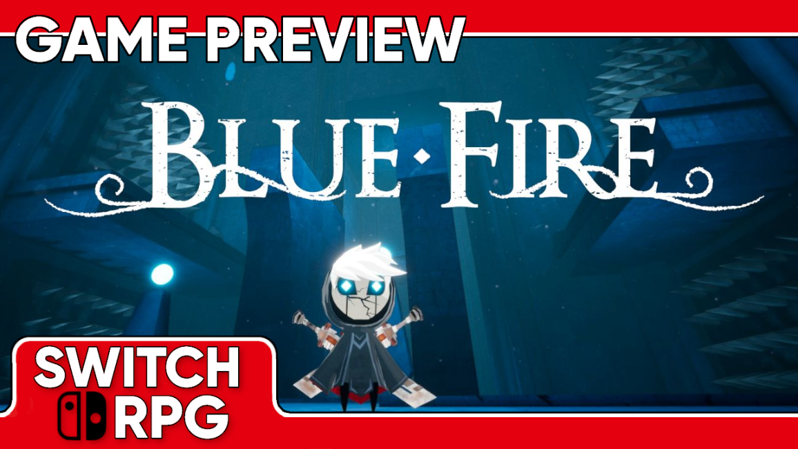 Blue Fire Preview (Switch)