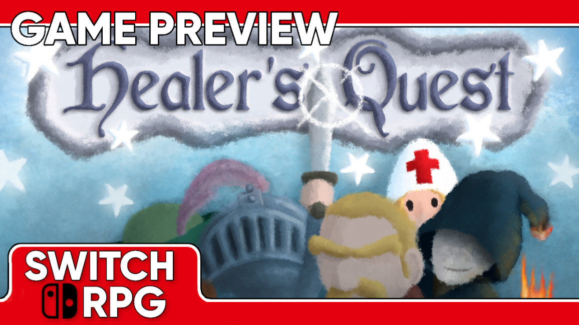 Healer's Quest Preview (Switch)