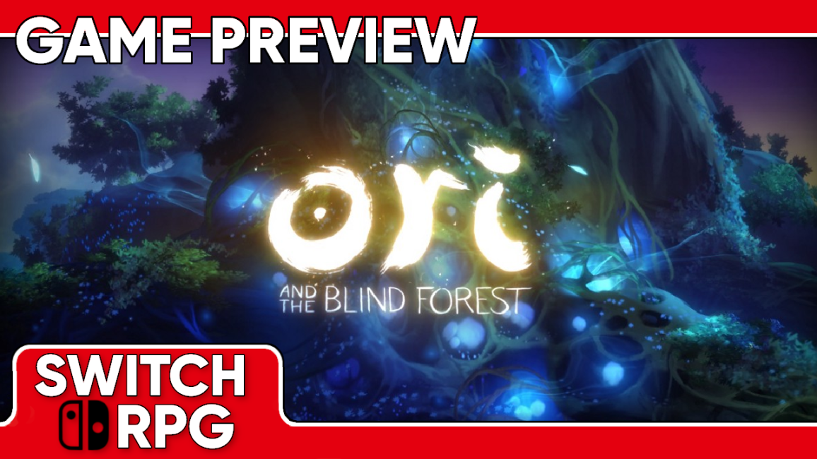 Ori and the Blind Forest: Definitive Edition Preview (Switch)