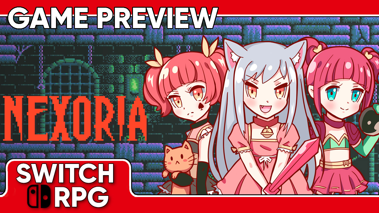 Nexoria: Dungeon Rogue Heroes Preview (Switch)