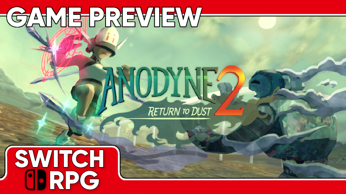 Anodyne 2: Return to Dust Preview (Switch)