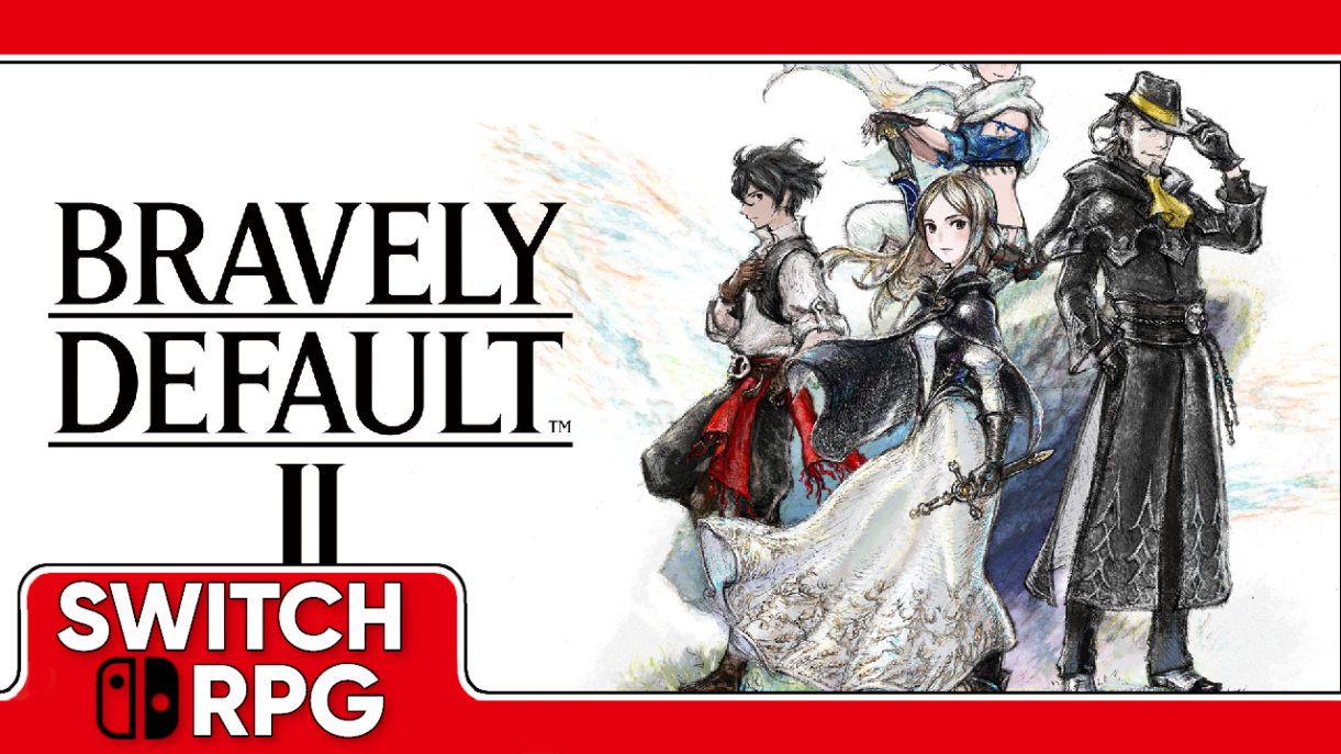 Let's Play Bravely Default II (Switch)