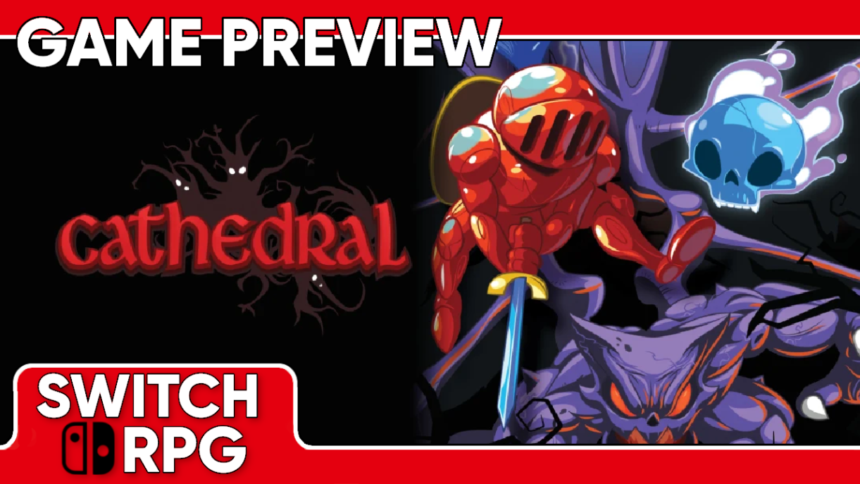Cathedral Preview (Switch)