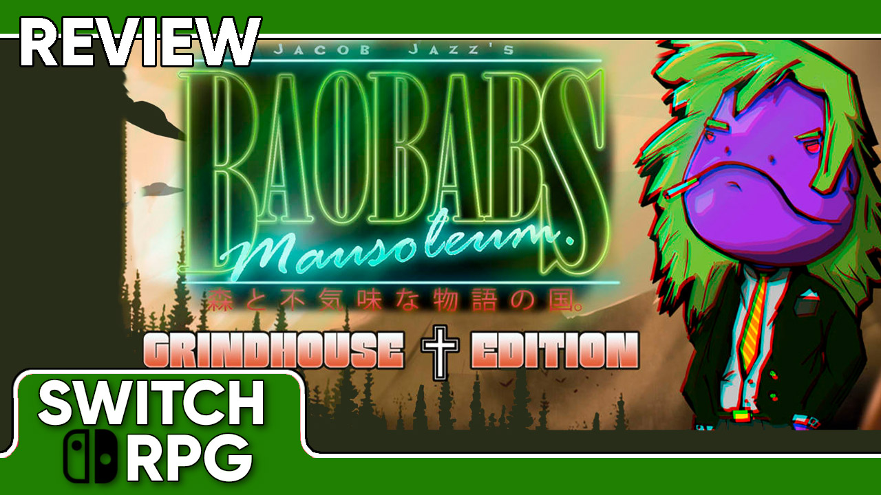 Baobabs Mausoleum Grindhouse Edition Review (Switch)
