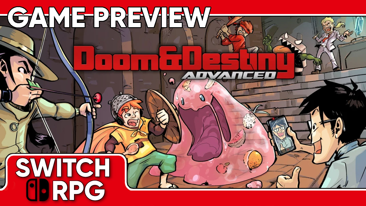 Doom & Destiny Advanced Preview (Switch)