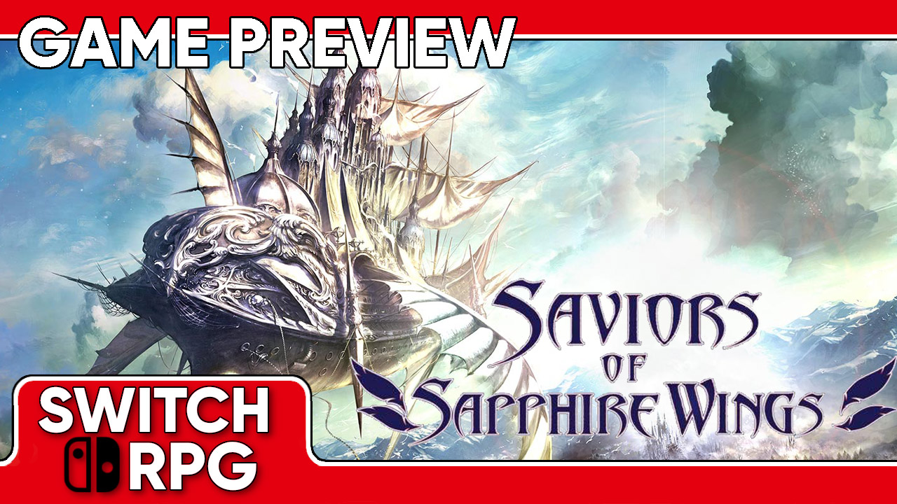 Saviors of Sapphire Wings Preview (Switch)