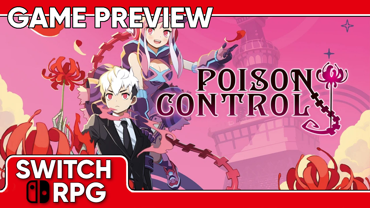 Poison Control Preview (Switch)