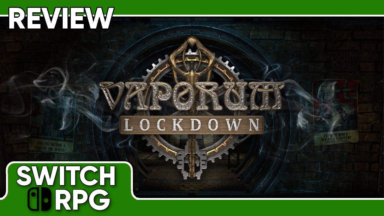 Vaporum: Lockdown Review