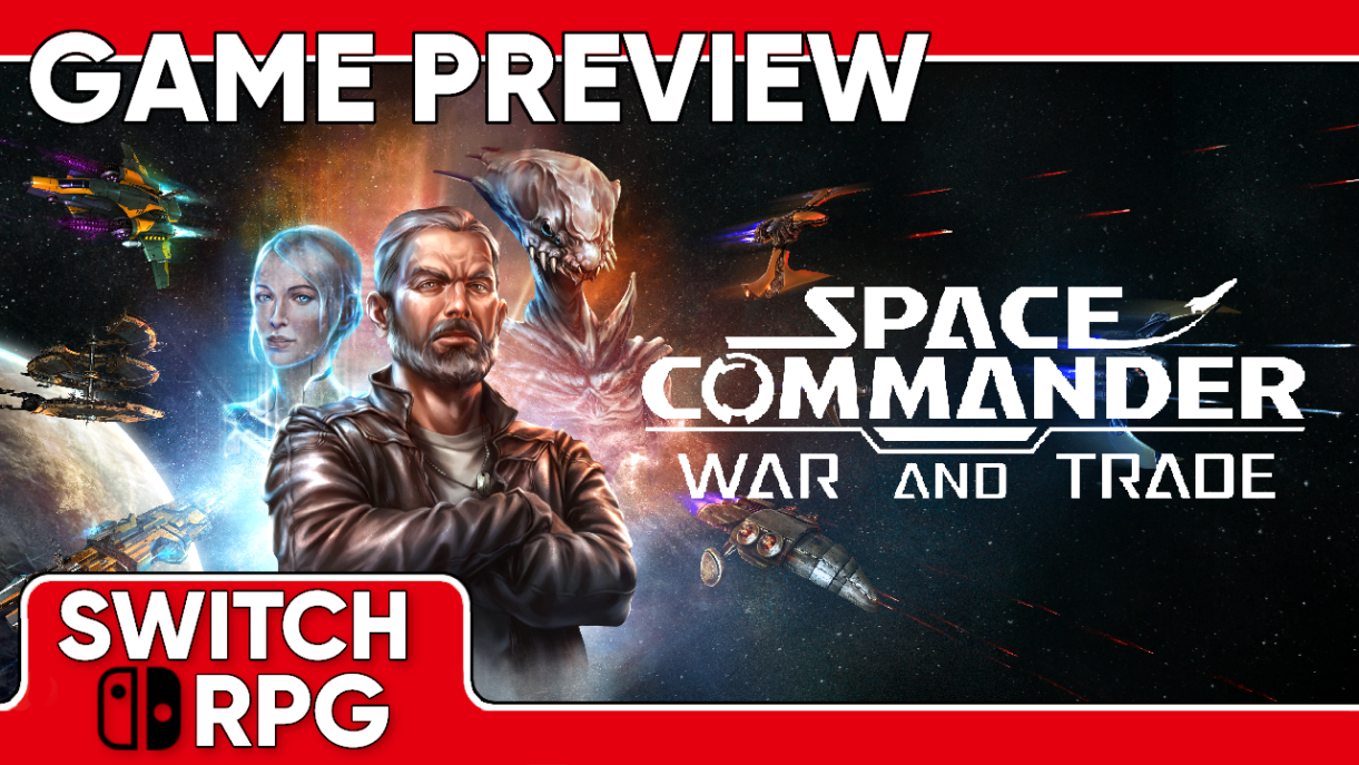 Space Commander: War and Trade Preview (Switch)