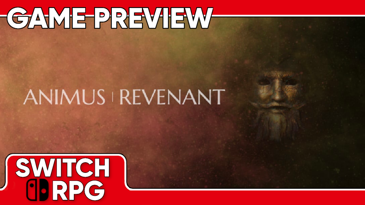 Animus: Revenant Preview (Switch)