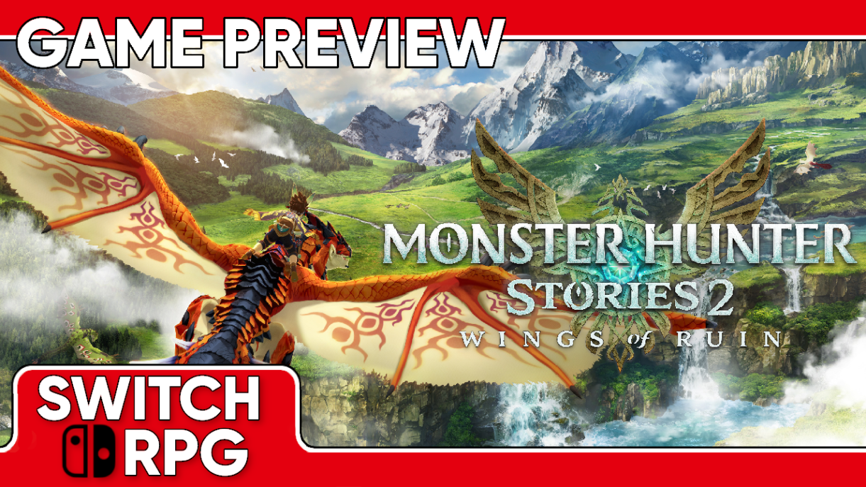 Monster Hunter Stories 2: Wings of Ruin Demo Preview (Switch)