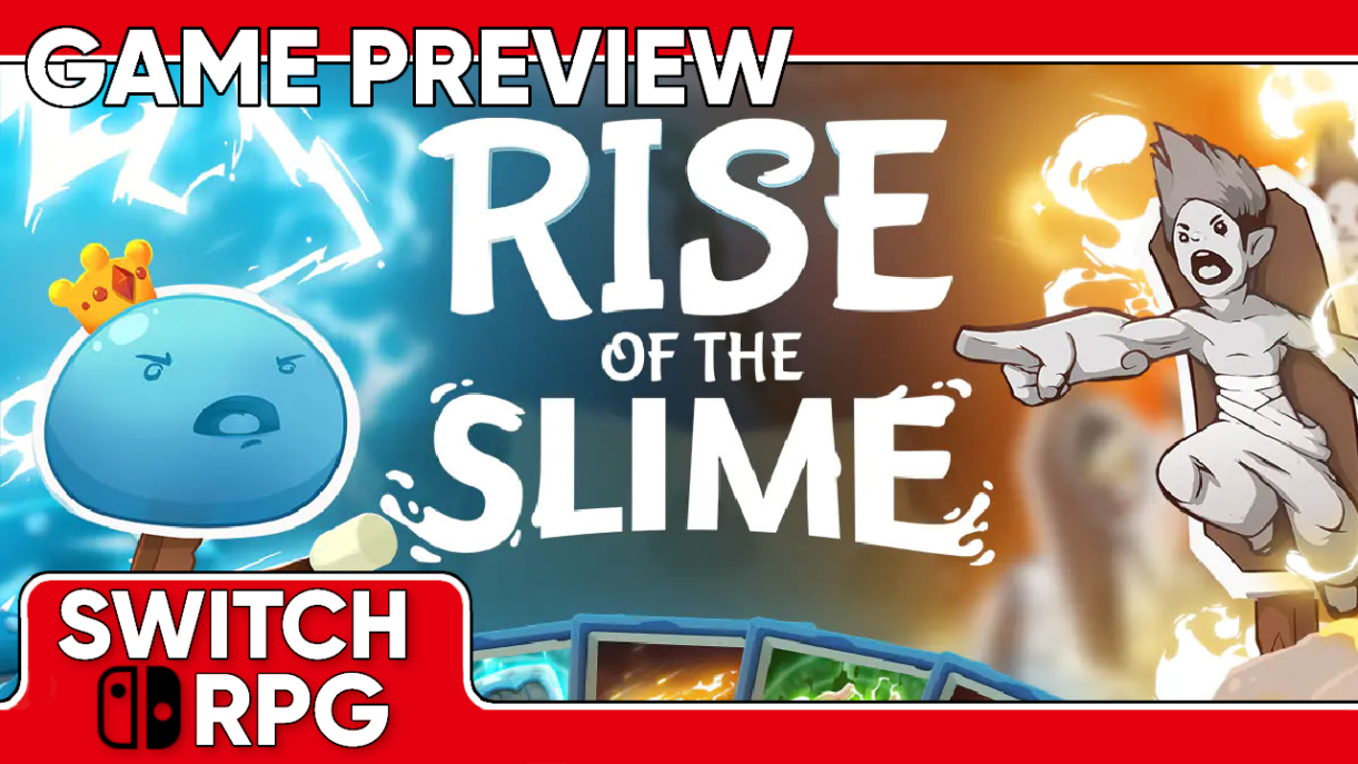 Rise of the Slime Preview (Switch)