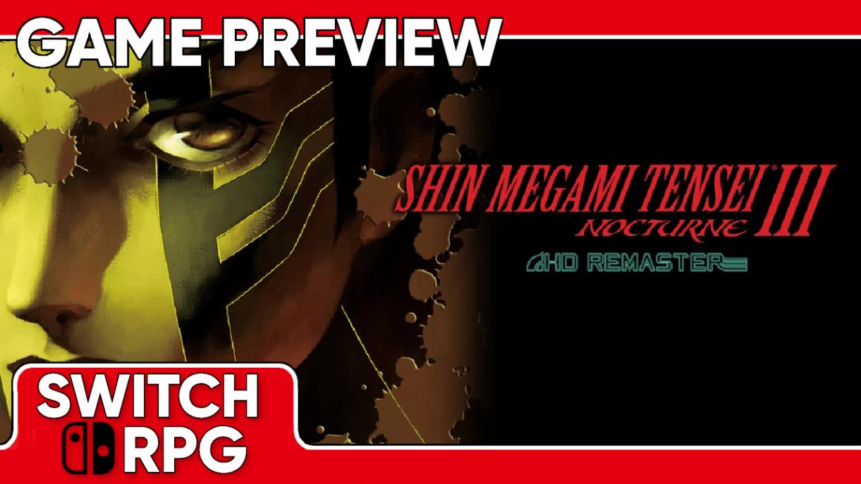 Shin Megami Tensei III Nocturne HD Remaster Preview (Switch)