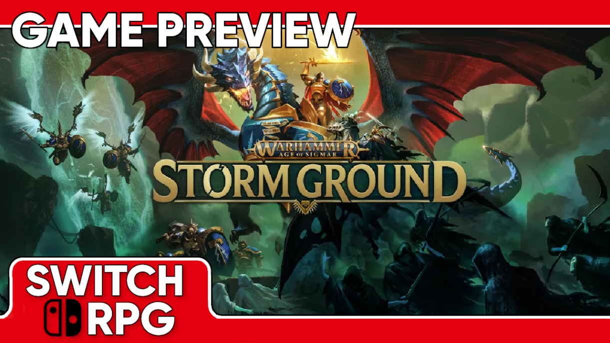 Warhammer Age of Sigmar: Storm Ground Preview (Switch)