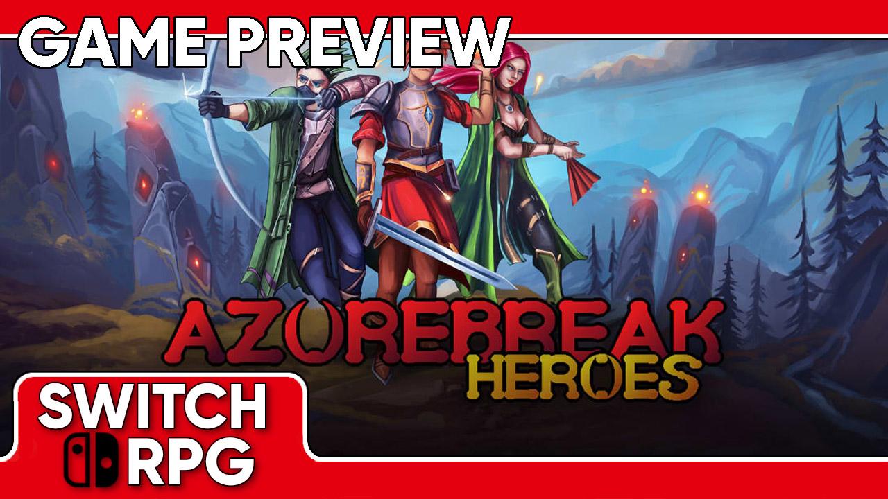 Azurebreak Heroes Preview (Switch)