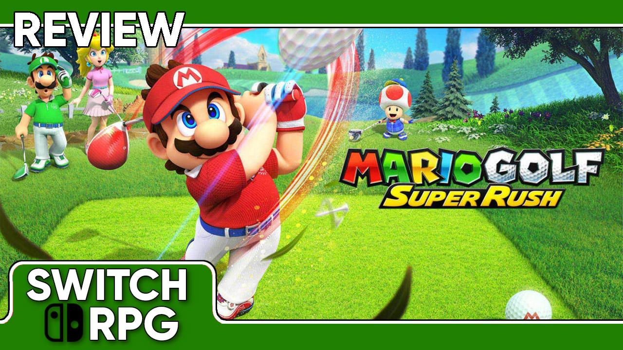 Mario Golf: Super Rush Review (Switch)