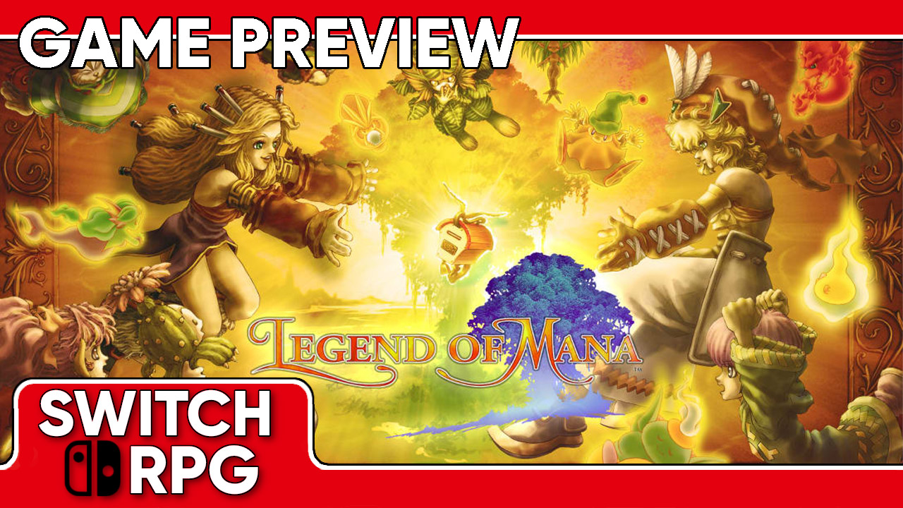 Legend of Mana Preview (Switch)