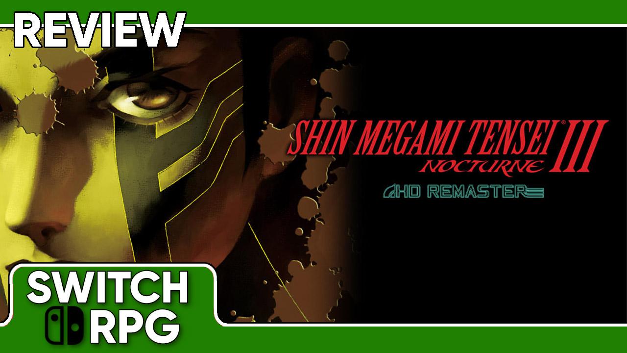 Shin Megami Tensei III: Nocturne HD Remaster Review (Switch)