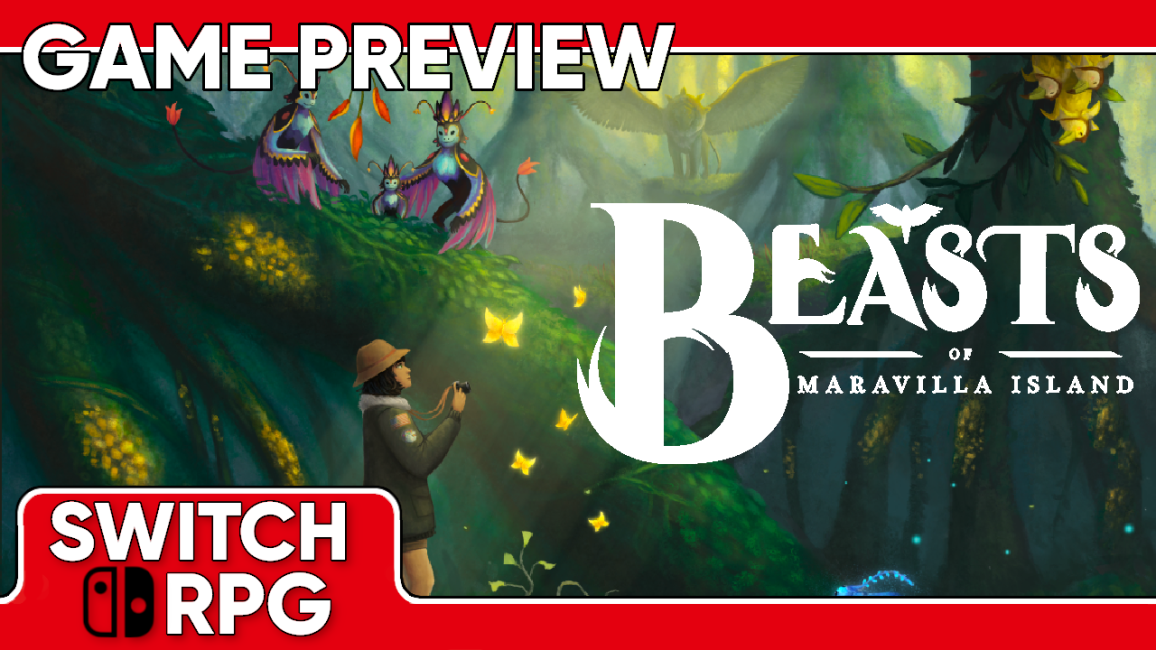 Beasts of Maravilla Island Preview (Switch)