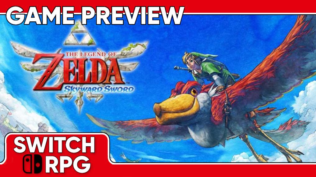The Legend of Zelda: Skyward Sword HD Preview (Switch)