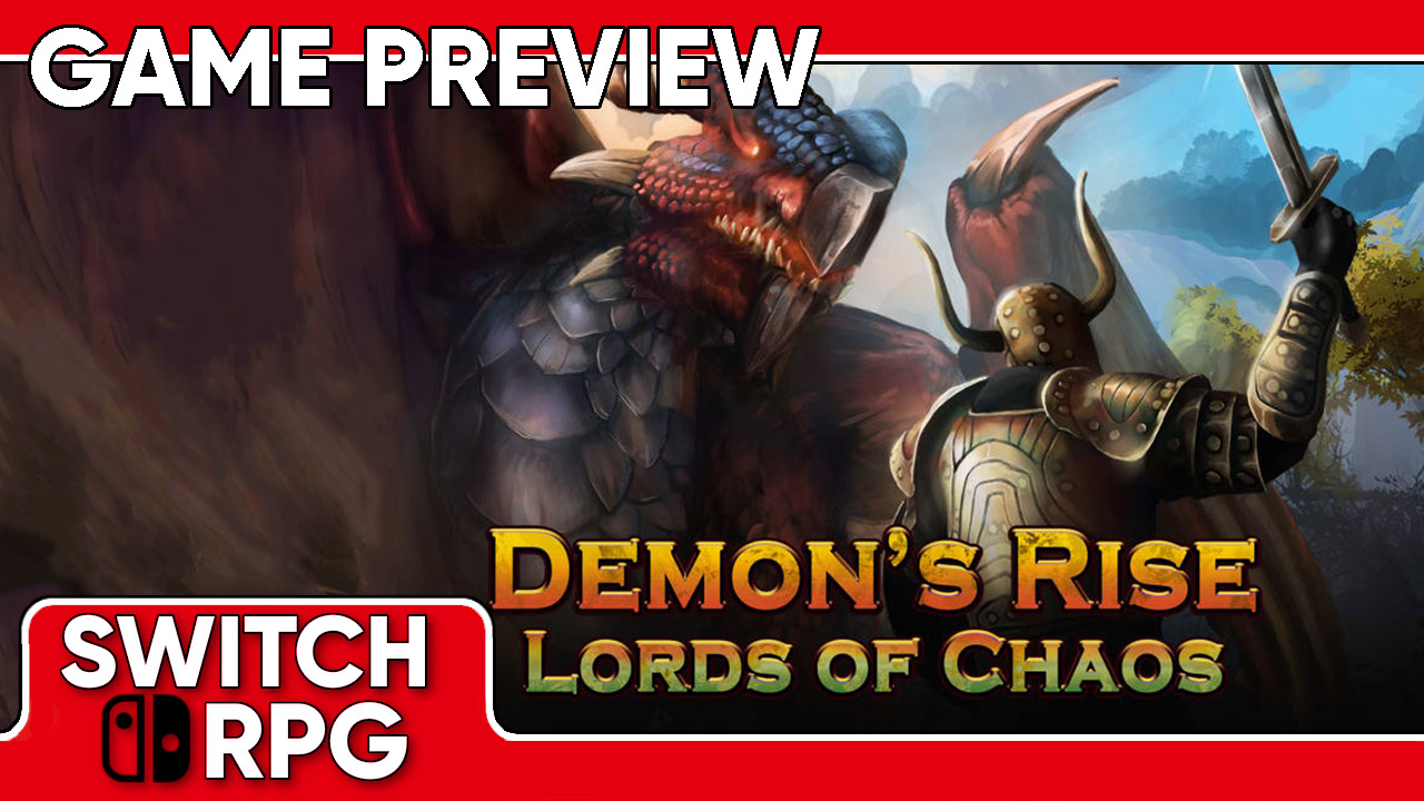 Demon's Rise - Lords of Chaos Preview (Switch)