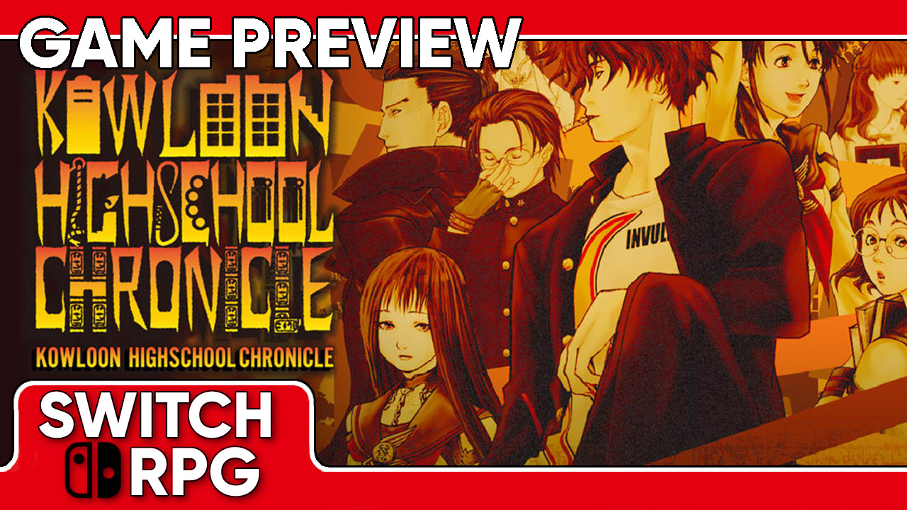 Kowloon High-School Chronicle Preview (Switch)
