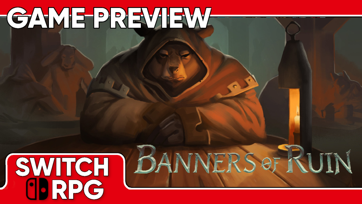Banners of Ruin Preview (Switch)