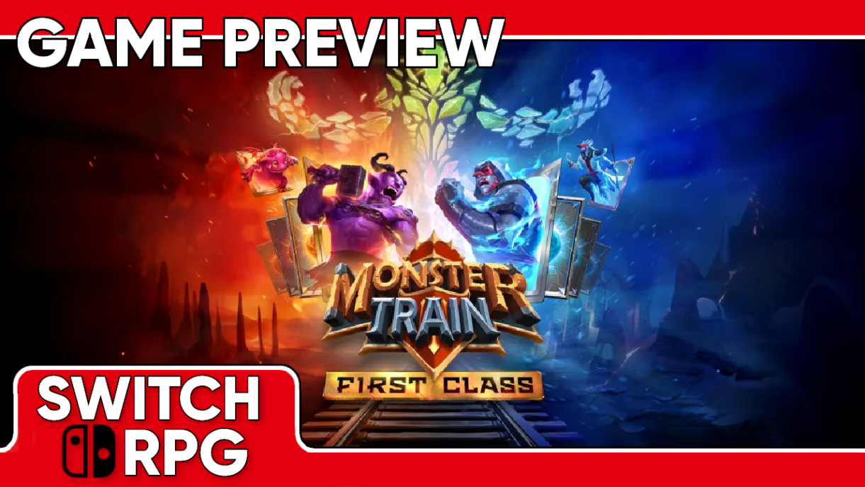 Monster Train First Class Preview (Switch)