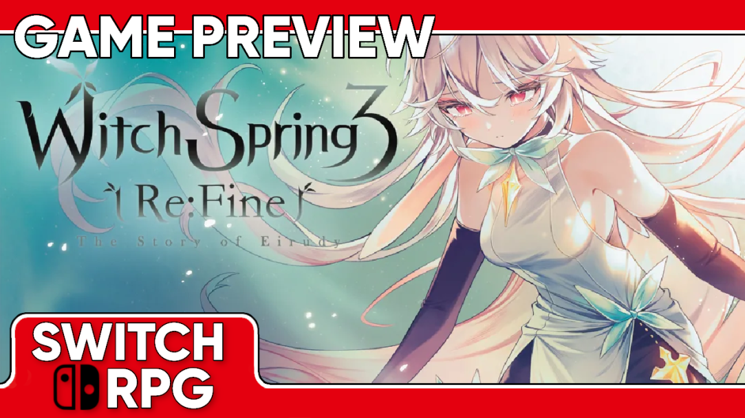 WitchSpring3 [Re:Fine] - The Story of Eirudy Preview (Switch)