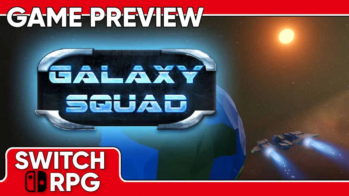 Galaxy Squad Preview (Switch)
